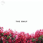 The Only by Valley Worship