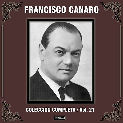 Colección Completa, Vol. 21 by Francisco Canaro