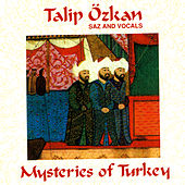 Mysteries of Turkey by Talip Ozkan