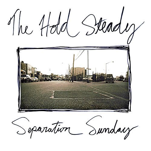 Separation Sunday (Deluxe Version) by The Hold Steady