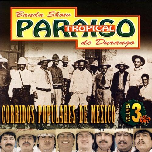 Corridos Populares De Mexico by Banda Paraiso Tropical
