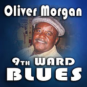9th Ward Blues Party! by Oliver Morgan