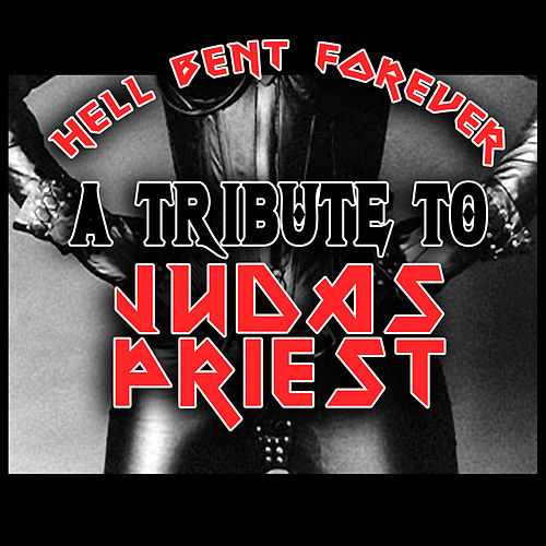 Hell Bent Forever - A Tribute To Judas Priest by Various Artists