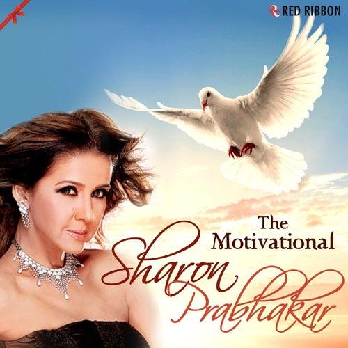 The Motivational - Sharon Prabhakar by Sharon Prabhakar