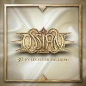 30 Év Legszebb Balladái by Ossian