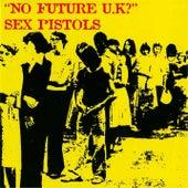 No Future UK? by Sex Pistols
