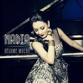 Bésame Mucho by Nadia