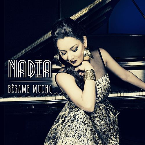 Bésame Mucho by Nadia