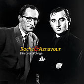 Roche & Aznavour - First Recordings by Various Artists