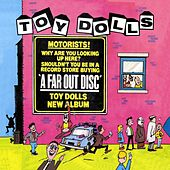A Far Out Disc (Bonus Tracks Edition) by Toy Dolls
