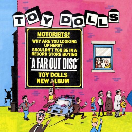 A Far Out Disc (Bonus Tracks Edition) by Toy Dolls