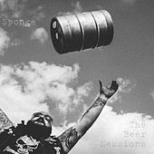 The Beer Sessions by Sponge
