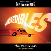 The Incredibles: The Remix E.P. von Michael Giacchino