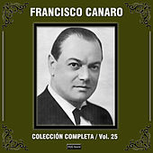Colección Completa, Vol. 25 by Francisco Canaro