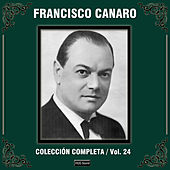 Colección Completa, Vol. 24 by Francisco Canaro