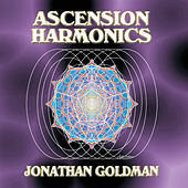 Ascension Harmonics by Jonathan Goldman