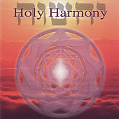 Holy Harmony by Jonathan Goldman
