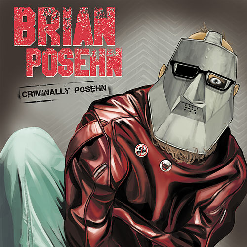 Criminally Posehn by Brian Posehn