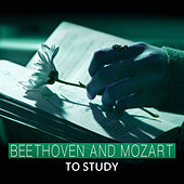 Beethoven and Mozart to Study – Work with Classical Music, Exam Study, Help, Relaxing Piano, Effective Study by Soulive