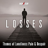 Losses: Themes of Loneliness Pain & Despair by Warner
