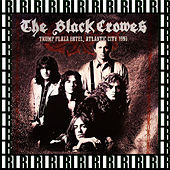 Trump Plaza Hotel, Atlantic City, August 24th, 1990 (Remastered, Live On Broadcasting) von The Black Crowes