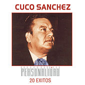 Personalidad: 20 Exitos by Cuco Sanchez