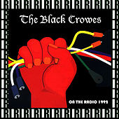 On The Radio, July 5th, 1992 (Remastered, Live On Broadcasting) von The Black Crowes