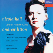 Paganini, Sarasate, Castelnuovo-Tedesco: Guitar Concertos by Nicola Hall