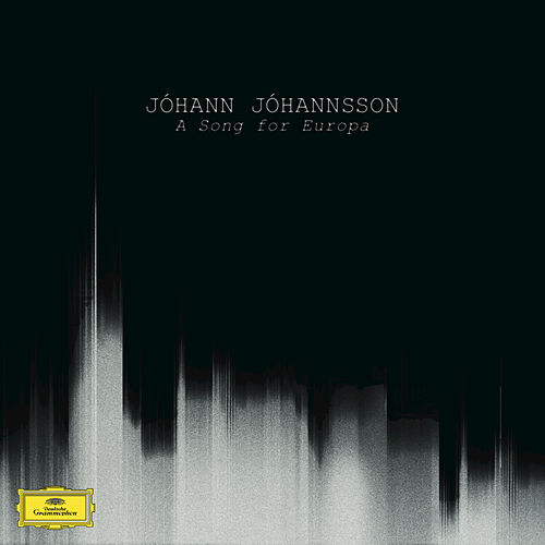 A Song For Europa by Johann Johannsson
