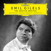 The Seattle Recital by Emil Gilels