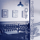 Coffee Jazz Vibes – Sensual Jazz for Coffee Time & Feel Positive Energy for Rest Day, Instrumental Piano Jazz for Lovely Cafe & Restaurant by Light Jazz Academy