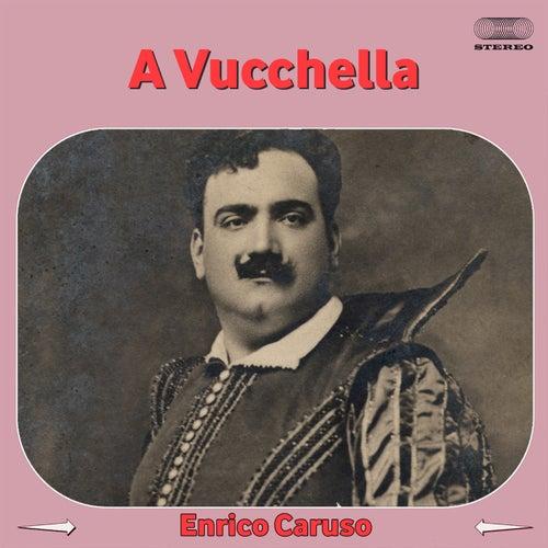 'A vucchella by Enrico Caruso