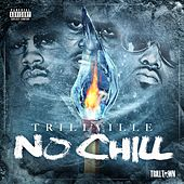 No Chill by Trillville