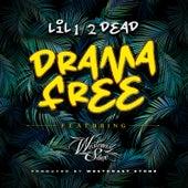 Drama Free (feat. Westcoast Stone) by Lil 1/2 Dead