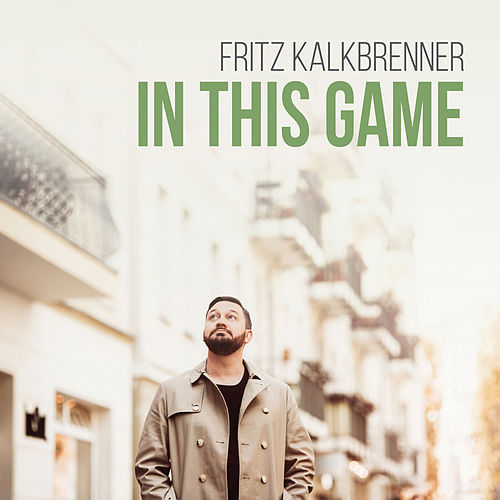 In This Game (Radio Edit) by Fritz Kalkbrenner