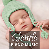 Gentle Piano Music – Relaxation Classical Sounds, Peaceful Lullabies, Peaceful Dreamland, Classical Music to Sleep, Bach, Beethoven, by Lullabies for Babies Festival
