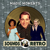Magic Moments - Sounds Retro von Various Artists