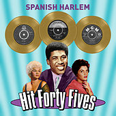 Spanish Harlem - Hit Forty Fives von Various Artists