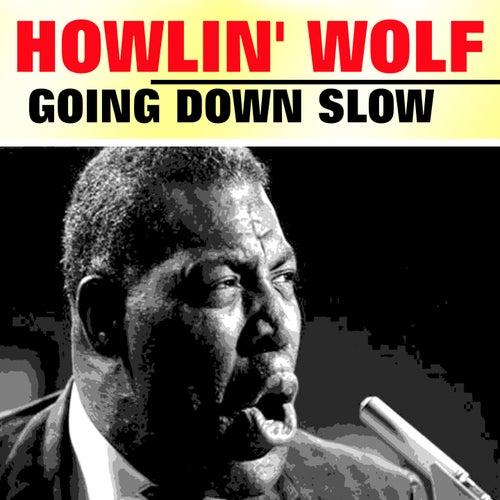Going Down Slow von Howlin' Wolf