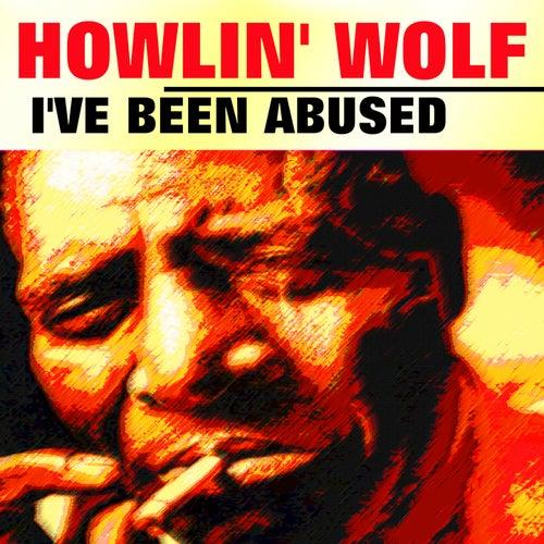 I've Been Abused von Howlin' Wolf