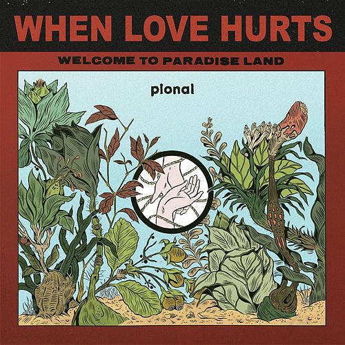When Love Hurts by Pional