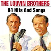 The Louvin Brothers (84 Hits and Rare Songs) von The Louvin Brothers