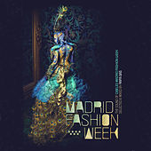 Madrid Fashion Week by Various Artists