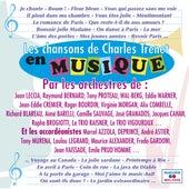 Les chansons de Charles Trenet en musique by Various Artists