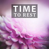Time to Rest – Paceful Classical Music, Relax Time, Composers for You, Relaxing Classical Music, Mozart, Bach by Soulive