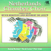 Netherlands Chamber Choir Conducted by Huub Kerstens & Reinbert de Leeuw by Netherlands Chamber Choir