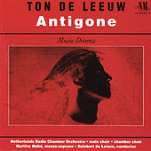 Ton de Leeuw: Antigone by Martine Mahé