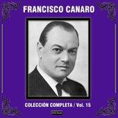 Colección Completa, Vol. 15 by Francisco Canaro
