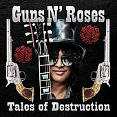 Tales Of Destruction by Guns N' Roses