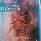 Winter Of 88 by Johnny Winter